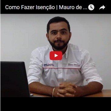 Como Fazer Isenção | Mauro de Faria | Facilitar Isenções