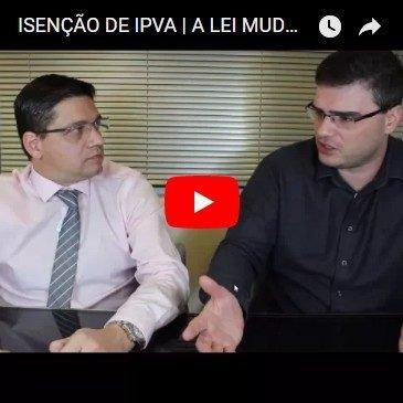 Isenção de IPVA | A Lei Mudou! E Agora?