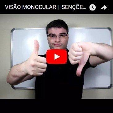 Visão Monocular | Isenções Garantidas Através de Liminares