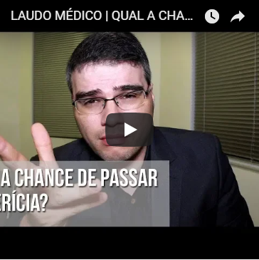 Laudo Médico| Qual a chance de passar na Perícia