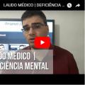 Laudo Médico | Deficiência Mental