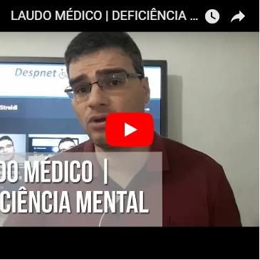 Laudo Médico em casos de Deficiência Mental