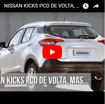 Nissan Kicks PcD está de volta, mas e agora?