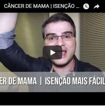 Câncer de Mama | Isenção mais fácil?