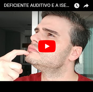 O Deficiente Auditivo e a Isenção de IPI