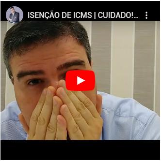 Isenção de ICMS | Cuidado! Você Pode Ser Obrigado a Devolver