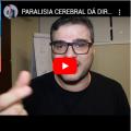 Paralisia Cerebral Dá direito às Isenções?