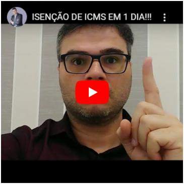 Isenção De ICMS Em 1 Dia!!!