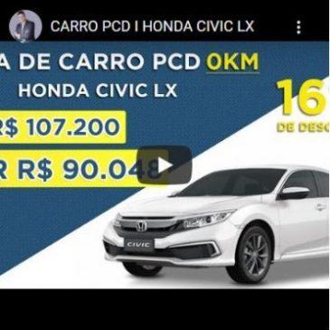 Honda Civic: Conforto, Tecnologia e Isenção ao Público PCD