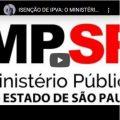 Isenção de IPVA: O Ministério Público Errou!!!